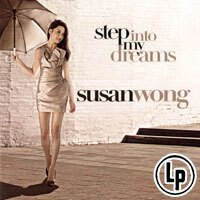 Susan Wong:請到我夢中 Step into My Dream (Vinyl LP) 【Evosound】 - 限時優惠好康折扣