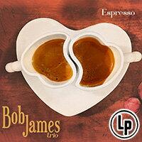 鮑布.詹姆斯:濃縮咖啡 Bob James: Espresso (Vinyl LP) 【Evosound】 - 限時優惠好康折扣