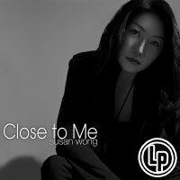 Susan Wong:靠近我 Close To Me (Vinyl LP) 【Evosound】 0
