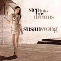 Susan Wong:請到我夢中 Step into My Dream  CD  ~Evo