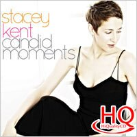 史黛西.肯特:真性情精選 Stacey Kent: Candid Moments (HQCD) 【Evosound】 - 限時優惠好康折扣