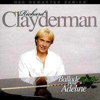 理查.克萊德門:給愛德琳的詩 Richard Clayderman: Ballade pour Adeline (CD) 【Evosound】