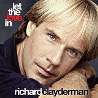 理查.克萊德門:讓愛降臨 Richard Clayderman: Let the Love In (CD) 【Evosound】
