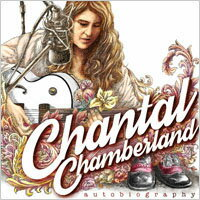 香朵:傳記 Chantal Chamberland: Autobiography (CD) 【Evosound】 - 限時優惠好康折扣