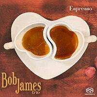 鮑布.詹姆斯:濃縮咖啡 Bob James: Espresso (SACD) 【Evosound】 - 限時優惠好康折扣