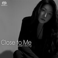 Susan Wong:靠近我 Close To Me (SACD) 【Evosound】 - 限時優惠好康折扣