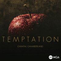 香朵:誘惑 Chantal Chamberland: Temptation (MQA CD) 【Evosound】