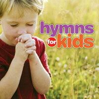 給孩子的讚美詩 V.A.: Hymns For Kids (2CD) 【Evosound】