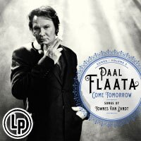 伏.福羅塔:明日相見~湯尼.馮.查德之歌 Paal Flaata: Come Tomorrow - Songs of Townes Van Zandt (Vinyl LP) 【Blue Mood】 0