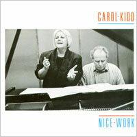 卡蘿姬:紐約的秋天 Carol Kidd: Nice Work (CD)【LINN】