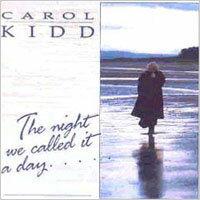 卡蘿姬:晨昏顛倒 Carol Kidd: The Night We Called It A Day (CD) 【LINN】 - 限時優惠好康折扣