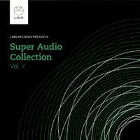Linn SACD 環繞王VII V.A.: The Super Audio Collection Volume 7 (SACD)【LINN】 - 限時優惠好康折扣