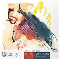 莎拉K.&克利斯瓊斯:演唱會現場實況 Sara K. & Chris Jones: Live In Concert (2Vinyl LP) 【Stockfisch】 - 限時優惠好康折扣