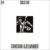 克里斯蒂安.切萬達:獨奏 Christian Kjellvander: Solo Live (Vinyl LP) 【Stockfisch】 - 限時優惠好康折扣