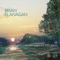布賴恩.弗拉納根:造夢之處 Brian Flanagan: Where Dreams Are Made (Vinyl LP) 【Stockfisch】 - 限時優惠好康折扣