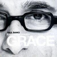 保羅.班克斯:恩典.班克斯 Paul Banks: Grace (CD) 【Master】 - 限時優惠好康折扣