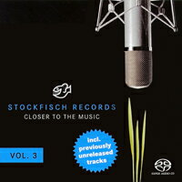老虎魚精選第三輯 Stockfisch-Records: Closer To The Music - Vol.3 (SACD) 【Stockfisch】 - 限時優惠好康折扣