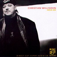 克里斯汀.威利森:要堅定 Christian Willisohn: Hold On (SACD) 【Stockfisch】 - 限時優惠好康折扣