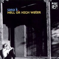 莎拉K.:陪你到天荒地老 Sara K.: Hell Or High Water (SACD) 【Stockfisch】 - 限時優惠好康折扣