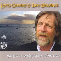 路易斯卡巴特&巴朗斯二重唱:旅程 Duo Balance & Louis Capart: Voyage (SACD) 【Stockfisch】