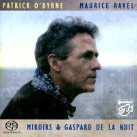 鏡與加斯巴之夜/鋼琴:派翠克.奧本 Maurice Ravel: Miroirs & Gaspard de la nuit / Piano: Patrick O'Byrne (SACD) 【Stockfisch】 - 限時優惠好康折扣