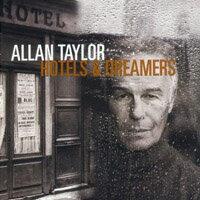 """亞倫.泰勒:旅店與夢想 Allan Taylor:  Hotels & Dreamers (CD) 【Stockfisch】"""" - 限時優惠好康折扣"""