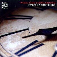 伊溫.卡路瑟:倒轉時光 Ewen Carruthers: When Time Turns Around (CD) 【Stockfisch】 - 限時優惠好康折扣