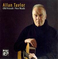 亞倫.泰勒:老友.新途 Allan Taylor: Old Friends-New Roads (CD) 【Stockfisch】 - 限時優惠好康折扣