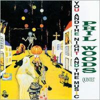 菲爾.伍茲四重奏:夜的旋律 Phil Woods Quintet: You & Night & The Music (CD) 【Venus】 - 限時優惠好康折扣