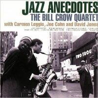 比爾.克勞四重奏:爵士佳話 Bill Crow Quartet: Jazz Anecdotes (CD) 【Venus】 - 限時優惠好康折扣