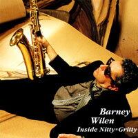巴尼.威良:事物要點=音樂本質 Barney Wilen: Inside Nitty=Gritty (CD) 【Venus】 - 限時優惠好康折扣