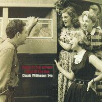 克勞帝.威廉森三重奏:國境之南、太陽之西 Claude Williamson Trio: South Of The Border – West Of The Sun (CD) 【Venus】 - 限時優惠好康折扣