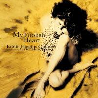 艾迪希金斯四重奏&史考特漢彌頓:痴心 Eddie Higgins Quartet featuring Scott Hamilton: My Foolish Heart (CD) 【Venus】 - 限時優惠好康折扣