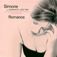 席夢:羅曼史 Simone with Romantic Jazz Trio: Romance (CD) 【Venus】 - 限時優惠好康折扣
