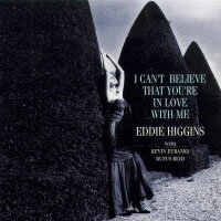 艾迪.希金斯三重奏:愛戀的感覺 Eddie Higgins Trio: I Can't Believe That You're In Love With Me (CD) 【Venus】 - 限時優惠好康折扣