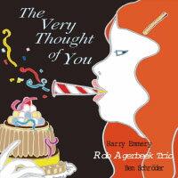 羅伯.安傑伯克三重奏:對你的思念 Rob Agerbeek Trio: The Very Thought Of You (CD) 【Venus】 - 限時優惠好康折扣