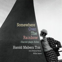 哈羅德.馬本三重奏:彩虹彼端 Harold Mabern Trio: Somewhere Over The Rainbow〜Harold Plays Arlen (CD) 【Venus】 - 限時優惠好康折扣