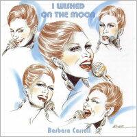 芭芭拉.卡蘿三重奏:對月亮許願 Barbara Carroll Trio: I Wished On The Moon (CD) 【Venus】