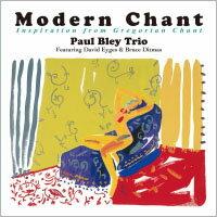 保羅.布雷三重奏:現代聖詠 Paul Bley Trio: Modern Chant  (CD) 【Venus】 - 限時優惠好康折扣