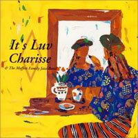 Charisse&TheMoffettFamilyJazzBand:It'sLuv(CD)【Venus】