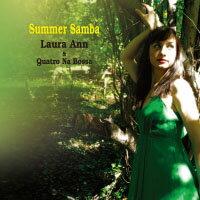 蘿拉安&昆陀那布沙樂團:夏日森巴 Laura Ann & Quatro Na Bossa: Summer Samba (CD) 【Venus】 - 限時優惠好康折扣
