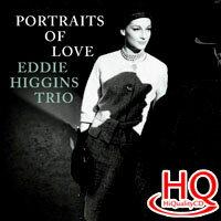 艾迪希金斯三重奏:愛情的肖像 Eddie Higgins Trio: Portraits of Love (HQCD) 【Venus】 - 限時優惠好康折扣