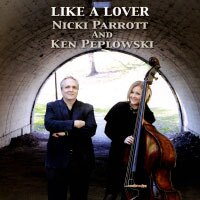 妮基派洛特與肯佩普洛夫斯基:宛如戀人 Nicki Parrott And Ken Peplowski: Like A Lover (CD) 【Venus】 0