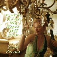 妮基.派洛特:眼光無法離開你 Nicki Parrott: Can't Take My Eyes Off You (CD) 【Venus】 - 限時優惠好康折扣