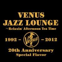 維納斯下午茶 Venus Jazz Lounge〜Relaxin' Afternoon Tea Time (2CD) 【Venus】 - 限時優惠好康折扣