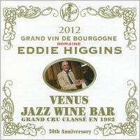 艾迪.希金斯:維納斯酒吧EddieHiggins:VenusJazzWineBar(2CD)【Venus】