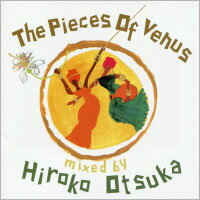 維納斯混音精選 DJ:大塚廣子 The Pieces Of Venus - mixed by Hiroko Otsuka (CD) 【Venus】 - 限時優惠好康折扣