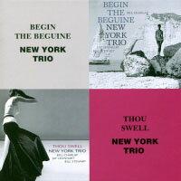 紐約三重奏:開始跳舞+我心中的歌 New York Trio: Begin The Beguine + Thou Swell (限量2CD豪華決定盤)【Venus】 - 限時優惠好康折扣