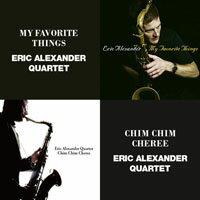艾瑞克.亞歷山大四重奏:我最喜愛的事物+歡樂滿人間 Eric Alexander Quartet: My Favorite Things + Chim Chim Cheree (限量2CD豪華決定盤)【Venus】 - 限時優惠好康折扣
