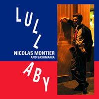 Nicolas Montier and Saxomania: Lullaby (CD) 【Venus】 - 限時優惠好康折扣
